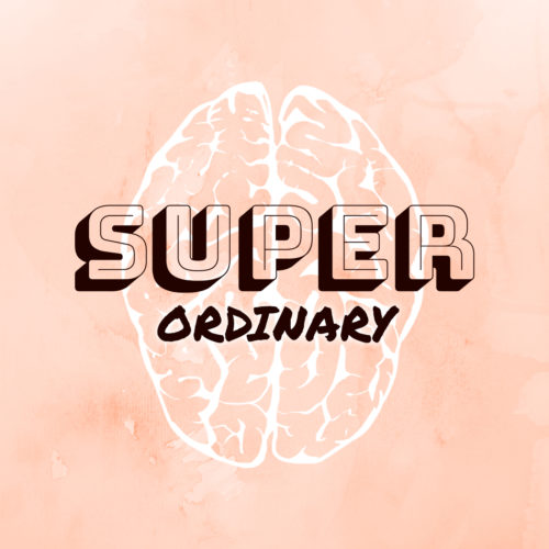 Super Ordinary